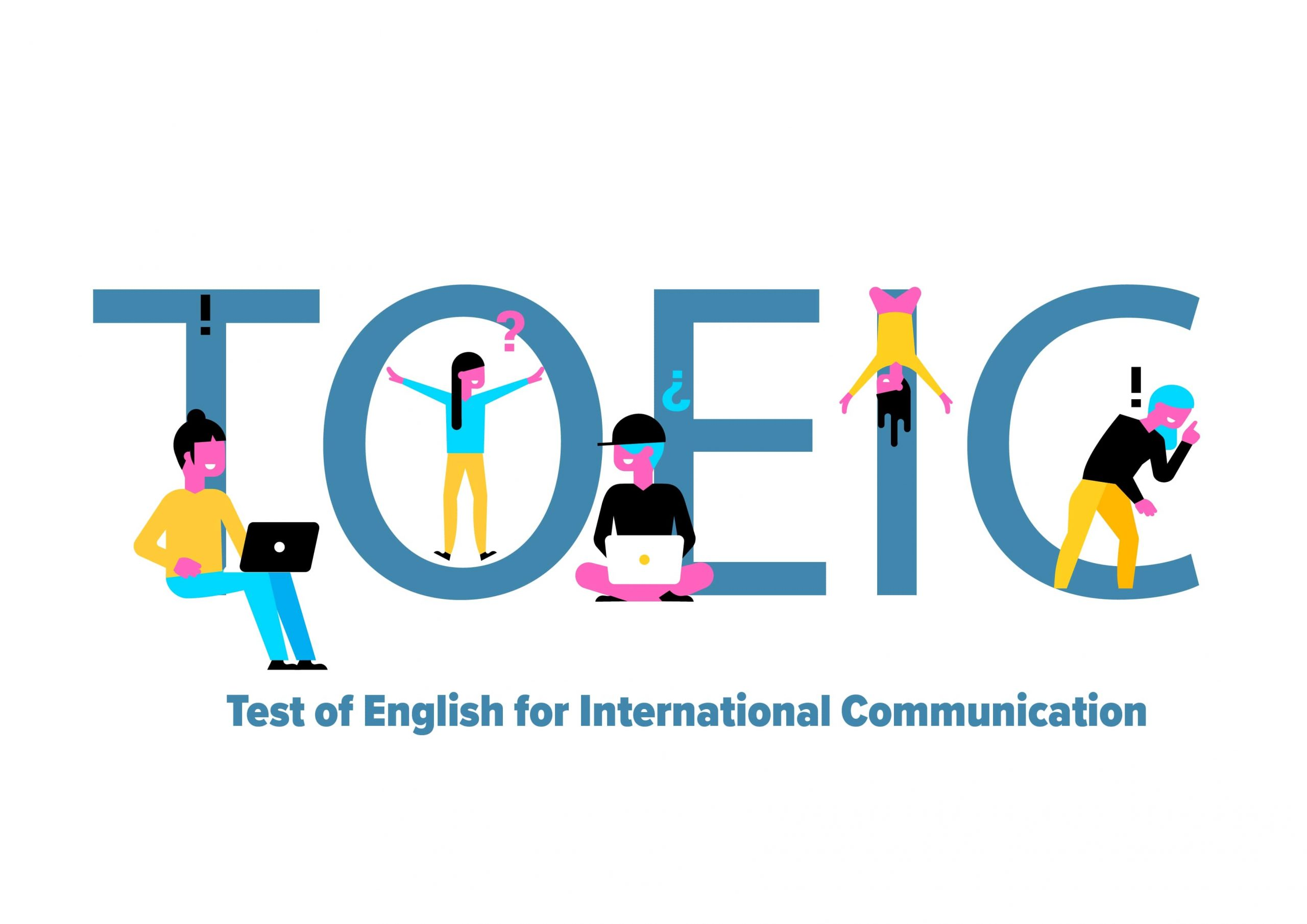 TOEIC là viết tắt của cụm từ Test of English for International Communication.