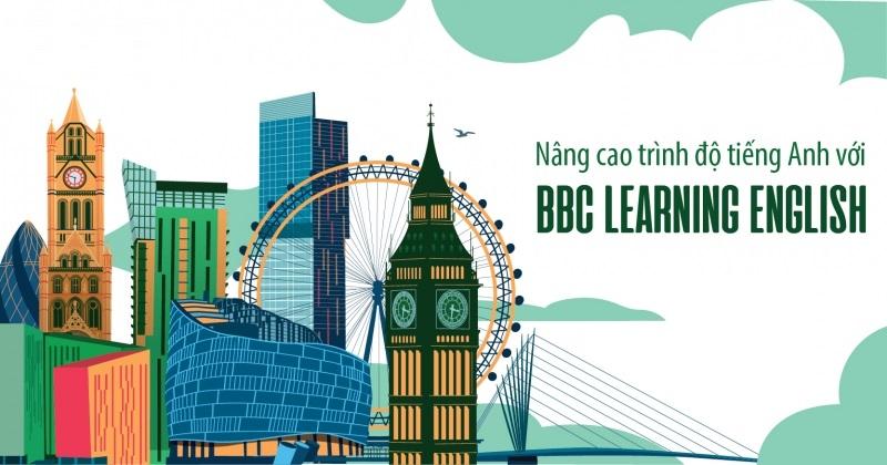 Tại sao bạn nên học tiếng Anh với BBC Learning English?